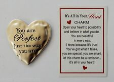 r You are PERFECT Just the way you are It's all in your heart POCKET TOKEN CHARM