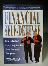 Financial Self-Defense How to Protect Everything You Own from Everyone HC (V 1)