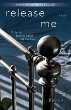 Release Me (The Stark Series #1) by J. Kenner