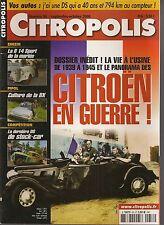 CITROPOLIS 58 CITROEN B14 SPORT 39 45 CITROEN EN GUERRE