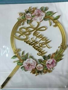 Happy Birthday Acrylic Cake Topper Gold with flower detail decoration UK Seller