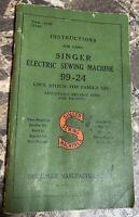 Singer 99-24 Sewing Machine Instruction Manual Vintage Original 1946 Used