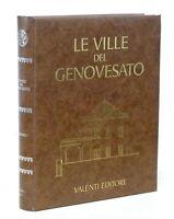 Le Ville del Genovesato - Caratteri Generali, il Centro - 1^ ed. 1885 Valenti
