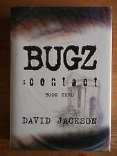 Bugz Contact - David Jackson Triple Signed & Lined Hardback 1st/1st