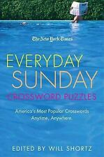 The New York Times Everyday Sunday Crossword Puzzles: America's Most Popular Cro