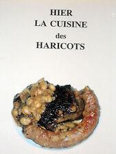 HIER LA CUISINE DES HARICOTS recettes