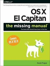 OS X el Capitan: the Missing Manual by David Pogue (2015, Paperback)