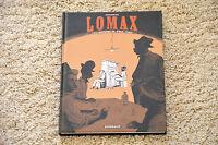 BD LOMAX collecteurs de Folk Songs - Duchazeau - EO