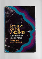 Mystery of the Ancients: Early Spacemen and the Mayas by E. & C. Umland, HB,DJ