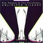 Rab Noakes & The Varaflames - Unlimited Mileage (2007)