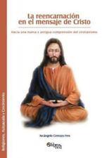 La Reencarnacion En El Mensaje de Cristo (Paperback or Softback)