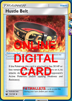 4X Hustle Belt 134/168 Celestial Storm Pokemon TCG Online Digital Card