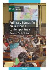 UNED Política y educación en la España contemporánea, eBook, 2010