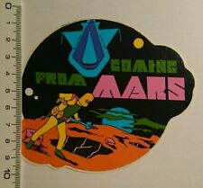 Aufkleber/Sticker: Coming from Mars (0907167)