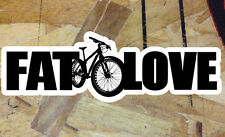 "Fat Bike Mountain Bike FAT LOVE Sticker Decal 8"" wide high vis"