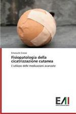 Fisiopatologia Della Cicatrizzazione Cutanea (Paperback or Softback)