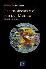 Las profecias y el Fin del Mundo (Misterios de la historia) (Spanish-ExLibrary