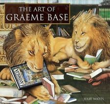 The Art of Graeme Base by Julie Watts: New