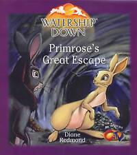 Watership Down: Primrose's Great Escape (Watership Down), Redmond, Diane, Very G
