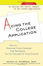 Acing the College Application: How to Maximize Your Chances for Admission to the