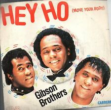 45 giri- Gibson Brothers - Hey ho - Move your body-Love can fly again  SC3