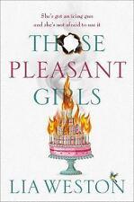 Those Pleasant Girls by Lia Weston (Paperback, 2017)