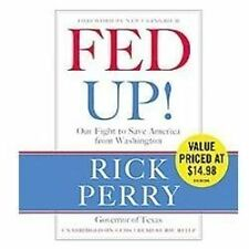 Fed Up!: Our Fight to Save America from Washington 2012 by Perry, Ri . EXLIBRARY