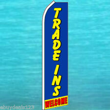 TRADE INS WELCOME FLUTTER FLAG Feather Swooper Banner Used Cars Advertising Sign