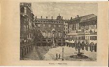 Stampa antica VERONA piazza delle Erbe Veneto 1899 Old antique print
