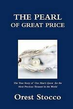 NEW The Pearl of Great Price by Orest Stocco
