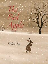 The Red Apple by Feridun Oral (2015, Picture Book)