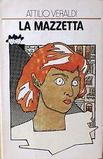 LA MAZZETTA - A. Veraldi [Libro]