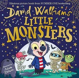 Good, Little Monsters: The perfect gift for all little monsters, Walliams, David