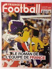 FRANCE FOOTBALL 1 JANVIER 2002 SPECIAL LE ROMAN DE L'EQUIPE DE FRANCE 1976-2001