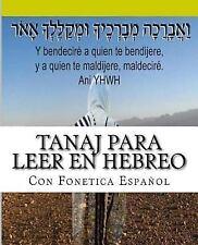 Tanaj para Leer en Hebreo : Con Paleo Hebreo ,hebreo Ashuri , Español by more...