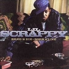 Bred 2 Die Born 2 Live [Edited] by Lil Scrappy (Rap) (CD, Dec-2006, Reprise) NEW