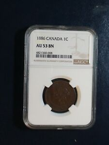 1886 Canada LARGE Cent NGC AU53 BN 1C Coin PRICED TO SELL NOW!