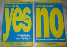William Ury, Fisher Patton: Getting to YES, Getting Past NO - art of negotiating