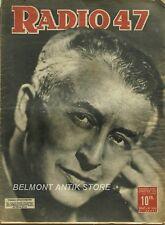 Radio47 n°136 - 1947 - Vladimir Golschmann - Léon Paul Fargue - Jean Mercure
