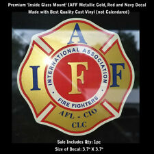 IAFF Firefighter Inside Window Mount Decal Gold Metallic Red Blue 3.7 Inch 0267