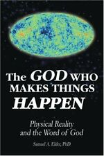 The God Who Makes Things Happen: Physical Reality