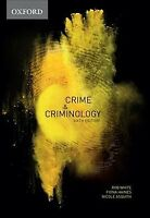 Crime & Criminology, Paperback by White, Rob; Haines, Fiona; Asquith, Nicole ...