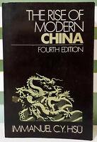 The Rise of Modern China: Fourth Edition! Textbook by Immanuel C.Y. Hsu!