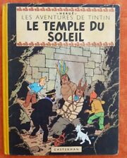 Hergé Tintin LE TEMPLE DU SOLEIL.  B6.  Edition de 1952. BE (Voir les scans)