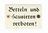 Emaille Schild Betteln und Hausieren verboten Emailleschild 6x4 cm Türschild neu