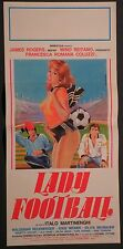 Locandina LADY FOOTBALL 1978 MINO REITANO JAMES ROGERS SISSI VEINER distr.EIF