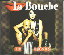 LA BOUCHE Be My Lover w/ EDIT & 2 MIXES & UNRELEASED CD single SEALED USA Seller
