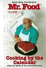 Mr. Food Cooking By the Calendar: Fifty-Two Weeks of Year-round Favorites