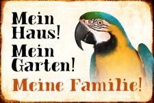 Mein Haus Garten ... Papagei Blechschild Schild gewölbt Tin Sign 20 x 30 cm