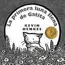 La Primera luna llena de Gatita (Spanish Edition)